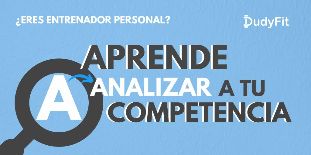 analisis de competencia para entrenadores personales
