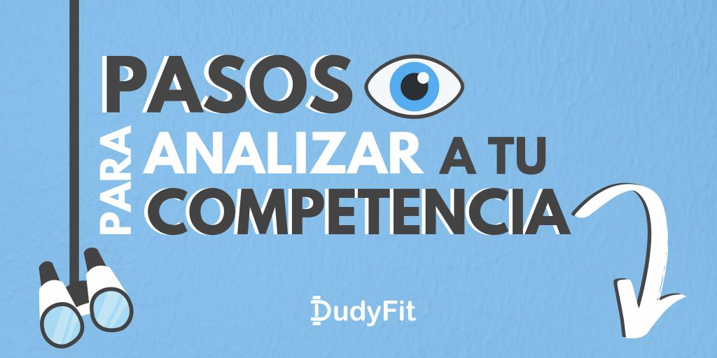 Pasos para analizar a la competencia del sector fitness